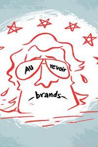 Au revoir, brands?