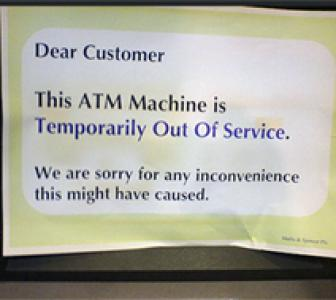 ATM woes: 'The machines are always out of order'