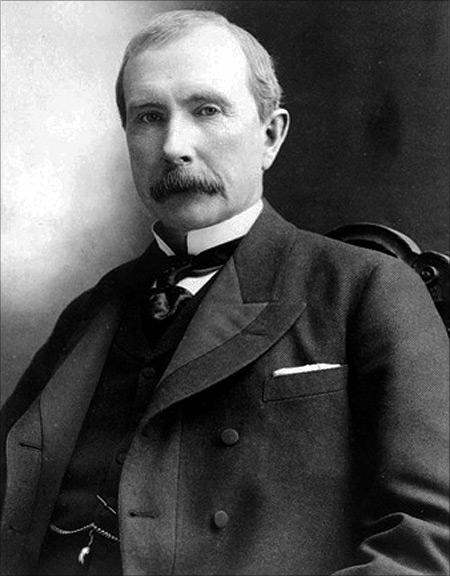 John D Rockefeller.