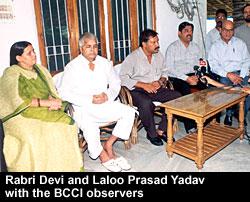 Rabri Devi and Laloo Prasad Yadav with the BCCI observers