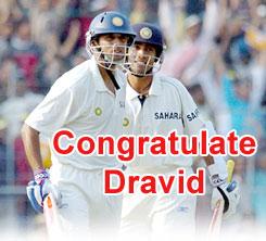 Congratulate Dravid