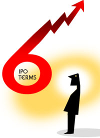 6 IPO terms you must know!