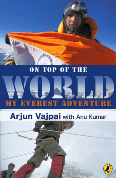 The cover of On Top of the World: My Everest Adventure