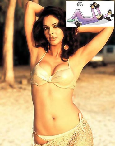 You need to keep your chest and arms toned, especially if you're buxom like Mallika Sherawat