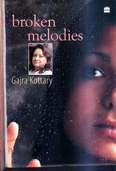 Book cover of Broken Melodies; Inset: Author Gajra Kottary