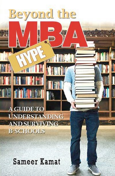 Cover of Beyond the MBA Hype by Sameer Kamat