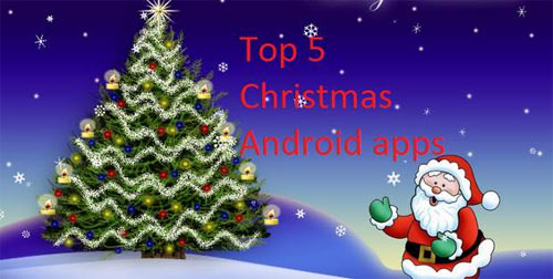 Top 5 apps for a MERRIER Christmas