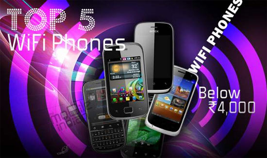 Top 5 Wi-Fi phones under Rs 4,000