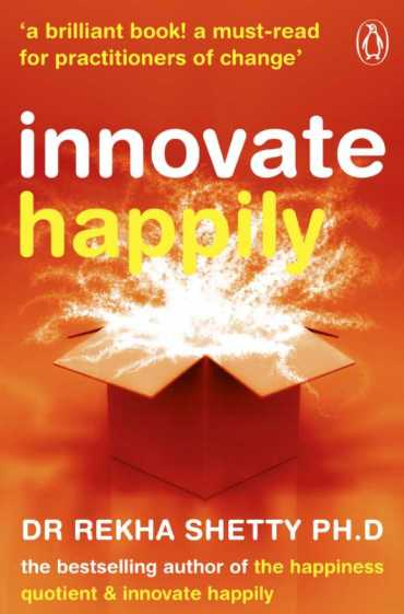 Book cover of Dr Rekha Shetty's Innovate Happily