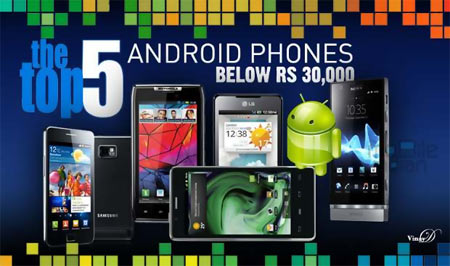Top 5 Android smartphones under Rs 30,000