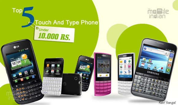 Top 5 touch-and-type phones under Rs 10,000