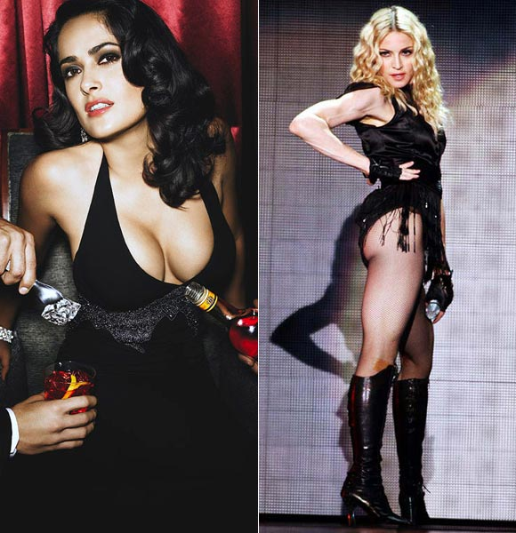 Salma Hayek and (right) Madonna