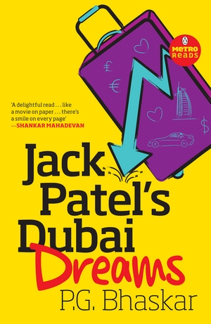 Cover of PG Bhaskar's previous book -- Jack Patel's Dubai Dreams
