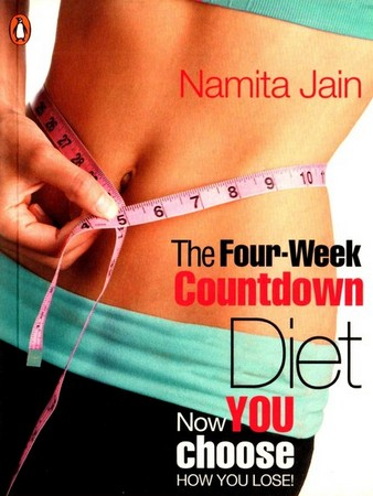 The Four-week Countdown Diet: Now You Choose How You Lose