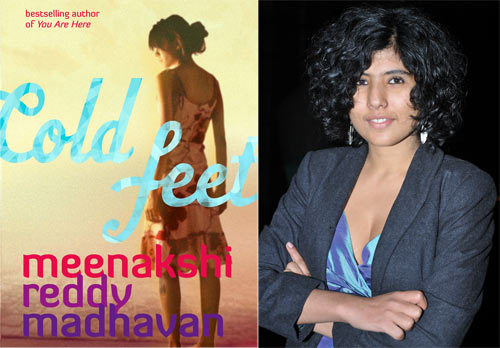 Meenakshi Reddy Madhavan's latest book Cold Feet is the story of the strangely entwined lives of five young urban women