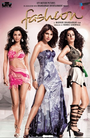Movie poster of Fashion, pretty much the only mainstream Bollywood film on the industry