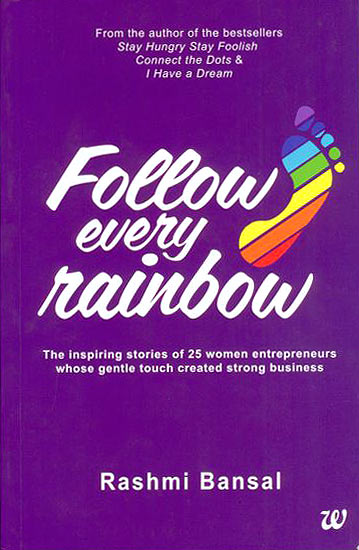 Follow Every Rainbow aims to inspire ordinary women