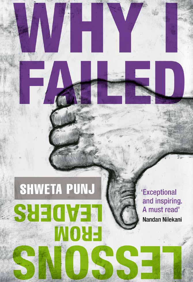 Cover of the Book 'Why I Failed: Lessons from Leaders' by Shweta Punj