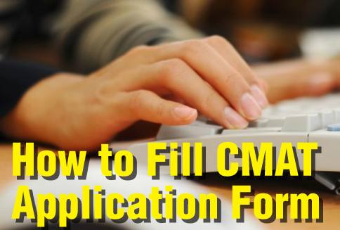 How to fill CMAT application form