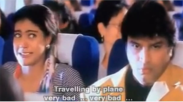 2. You wonder what's annoying your co-passenger despite you chanting your prayers 101 times...