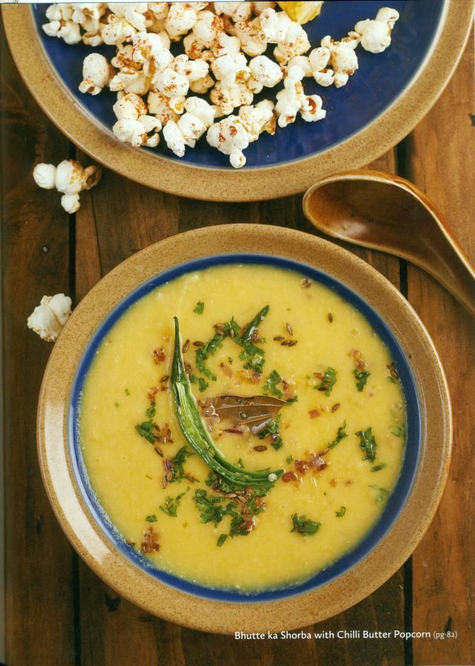 Bhuttae ka Shorba with chilli Butter Popcorns