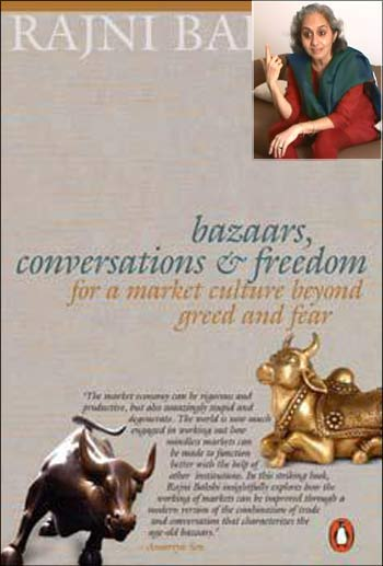 Cover of Bazaars, Conversations and Freedom: For a Market Culture Beyond Greed and Fear. (Inset) Rajni Bakshi