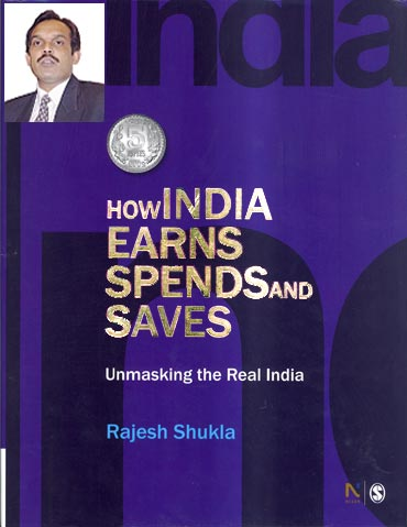 Cover: How India Earns, Spends and Saves; Inset: Dr Rajesh Shukla