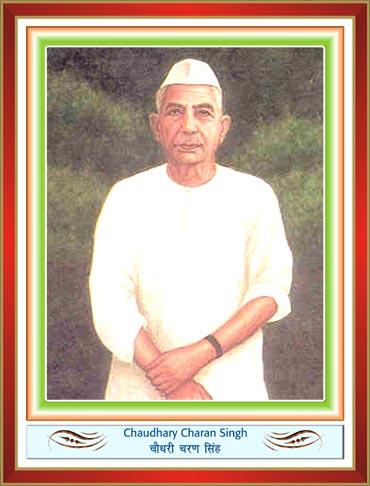 Choudhary Charan Singh.