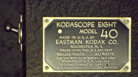 Kodak Kodascope Eight Model 40 manufacturer plate showing origin, patents and a date of 1932.