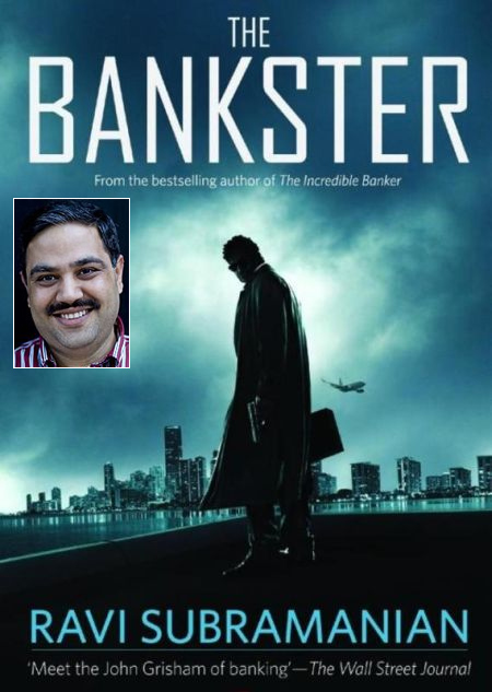 The Bankster; inset, Ravi Subramanian.