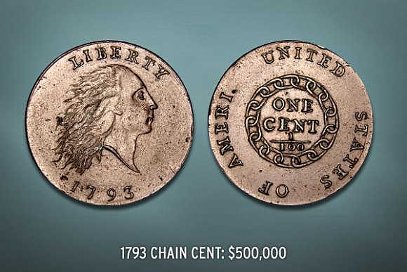 1793 Chain Cent's value is $500,000.