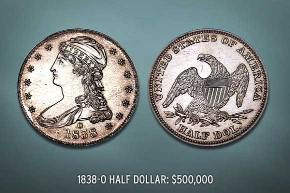 1838-O Half Dollar's value is $500,000.