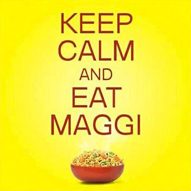 Keep calm and go back to eating Maggi
