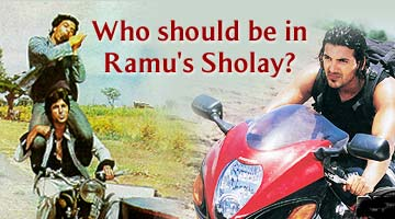 Who should be in Sholay?