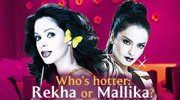 Who's hotter: Rekha or Mallika?
