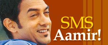 SMS Aamir!