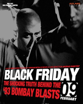 His film Black Friday [ Images ] , on the 1993 Mumbai blasts ...