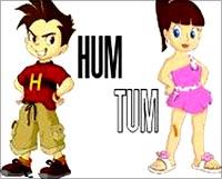 Hum and Tum