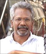 Making movies with Mani Ratnam