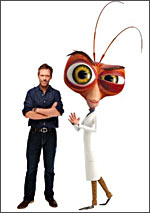 Hugh Laurie as Dr. Cockroach Ph.D.