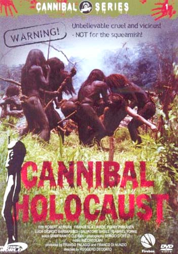 A poster of Cannibal Holocaust