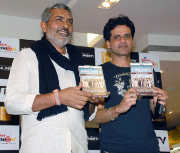 Prakash Jha and Manoj Bajpai