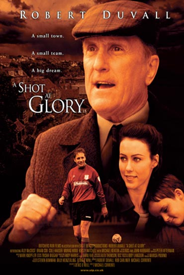 A poster of A Shot At Glory