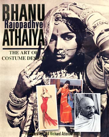 Cover of the book Bhanu Rajopadhye Athaiya The Art of Costume Design