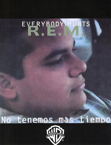 REM's Everybody Hurts