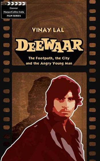 Book cover of Deewar - The Footpath, the City and the Angry