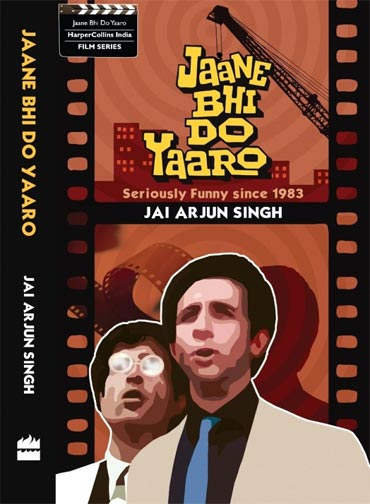 Book cover of Jaane Bhi Do Yaaro: Seriously Funny since 1983
