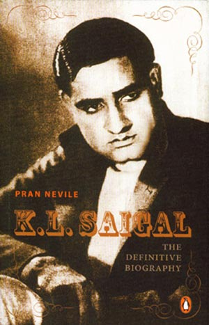 Book cover of KL Saigal: The Definitive Biography