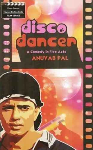 Book cover of Disco Dancer - A Comedy in Five Acts