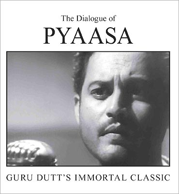 Book cover of The Dialogue of Pyaasa, Guru Dutt's Immortal Classic